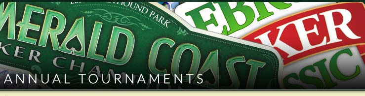 Annual Tournaments at Ebro Greyhound Park and Poker Room